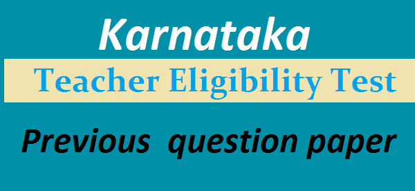 Karnataka TET Previous Question paper